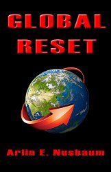 Global Reset by Arlin E. Nusbaum