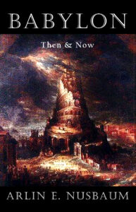 Babylon - Then and Now
