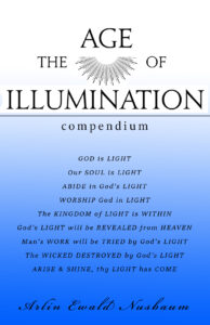 The Age of Illumination - Compendium by Arlin Ewald Nusbaum