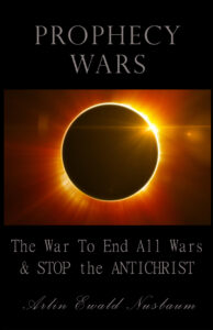 Prophecy Wars by Arlin E. Nusbaum